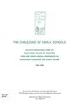 The Challenge of Small Schools: Selected Proceedings from the Bank Street College of Education Third and Fourth Annual Conference on School Reform 1997-1998