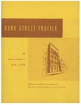 Bank Street Profile: An Informal Report: 1916-1956 by Bank Street College of Education