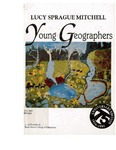 Young Geographers: How They Explore the World and How They Map the World [4th ed.]