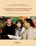 The Preparation, Professional Pathways, and Effectiveness of Bank Street Graduates