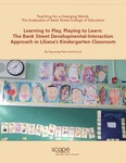 Learning to Play, Playing to Learn: The Bank Street Developmental Interaction Approach in Liliana's Kindergarten Classroom