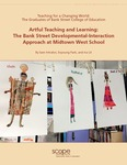 Artful Teaching and Learning: The Bank Street Developmental-Interaction Approach at Midtown West School by Sam Intrator, Soyoung Park, and Ira Lit