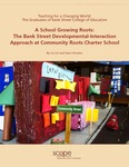 A School Growing Roots: The Bank Street Developmental-Interaction Approach at Community Roots Charter School