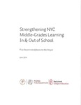 Strengthening NYC Middle-Grades Learning In & Out of School: Five Recommendations to the Mayor