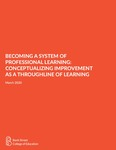Becoming a System of Professional Learning: Conceptualizing Improvement As a Throughline of Learning by Michelle L. Forman, Tracy Fray-Oliver, and Doug Knecht