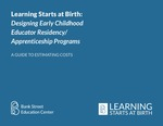 Designing Early Childhood Educator Residency/Apprenticeship Programs: A Guide to Estimating Costs