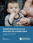 Establishing Early Care & Education as a Public Good by Brandy Jones Lawrence and Emily Sharrock