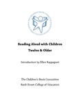 Reading Aloud With Children Twelve & Older by Children's Book Committee. Bank Street College of Education