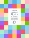 The Best Children's Books of the Year [2020 edition] by Bank Street College of Education. Children's Book Committee