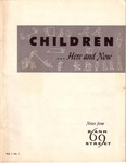 Children ...Here and Now [Vol. 1, No. 1, 1953]