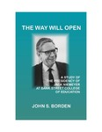 The Way Will Open: A Study of the Presidency of Jack Niemeyer at Bank Street College of Education by John S. Borden