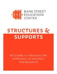 Structures & Supports: Building a Throughline Approach to District Partnerships by Jessica Charles