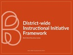 District-wide Instructional Initiative Framework by Jessica Charles, Tracy Fray Oliver, Doug Knecht, and Emily Sharrock