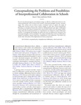 Conceptualizing the Problems and Possibilities of Interprofessional Collaboration in Schools