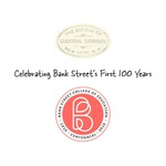 Celebrating Bank Street's First 100 Years by Hal Melnick and Robie Harris