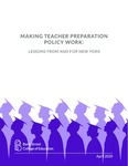 Making Teacher Preparation Policy Work