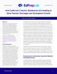 How California's Teacher Residencies Are Helping to Solve Teacher Shortages and Strengthen Schools