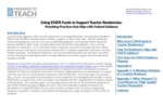 Using ESSER Funds to Support Teacher Residencies