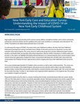 New York Early Care and Education Survey: Understanding the Impact of COVID-19 on New York Early Childhood System